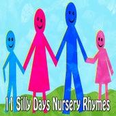11 Silly Days Nursery Rhymes by Canciones Infantiles