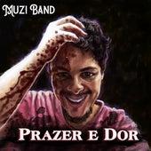 Prazer e Dor de Muzi Band
