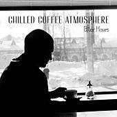 Chilled Coffee Atmosphere After Hours von Chillout Café
