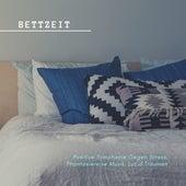 Bettzeit: Positive Symphonie Gegen Stress, Phantasiereise Musik, Luzid Träumen von Entspannungsmusik Dream