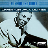 Numero Uno Blues by Champion Jack Dupree