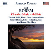 Rorem: Chamber Music with Flute von Fenwick Smith