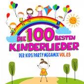 Die 100 besten Kinderlieder, Vol. 3 - Der Kids Party Megamix von Various Artists