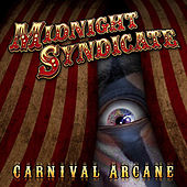 Carnival Arcane by Midnight Syndicate