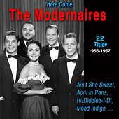 The Modernaires - Here Come (1956-1957) de The Modernaires
