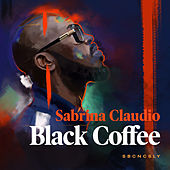 SBCNCSLY by Black Coffee
