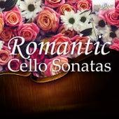 Romantic Cello Sonatas von Various Artists