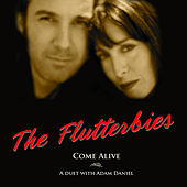 Come Alive (feat. Adam Daniel) by The Flutterbies