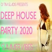 Deep House Party 2020 (Summer Vibes) de DJ Tim Gladis
