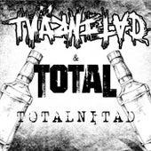Totalnitad by Tvärnitad
