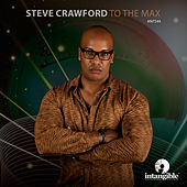 To the Max de Steve Crawford