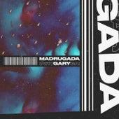 MADRUGADA de Gary