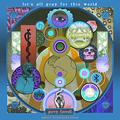 Let's All Pray For This World (UNKLE Remixes) de Perry Farrell