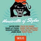 Houseville of Skylax de Jacob Korn, Mano Le Tough, Marcos Cabral, Jaime Read