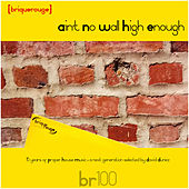 Brique Rouge 100: Ain't No Wall High Enough de Various Artists