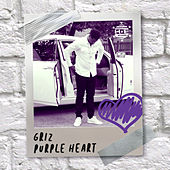 Purple Heart by GRiZ