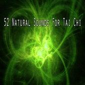 52 Natural Sounds for Tai Chi von Yoga