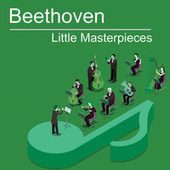 Beethoven Little Masterpieces by Ludwig van Beethoven