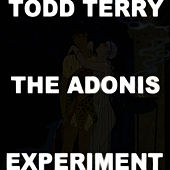 The Adonis Experiment III by Todd Terry
