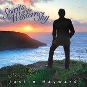 Spirits of the Western Sky de Justin Hayward
