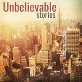 Unbelievable Stories by Giacomo Bondi