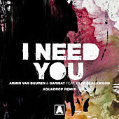 I Need You (Aquadrop Remix) de Aquadrop