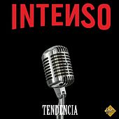 Tendencia by Intenso