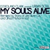 My Soul's Alive EP by DJ Roland Clark