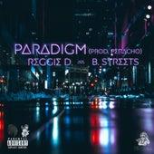 Paradigm. (feat. Reggie. D.) by B. Streets