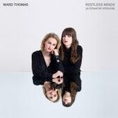 Restless Minds (Alternative Versions) van Ward Thomas