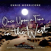 Once Upon a Time in the West di Olga Peretyatko
