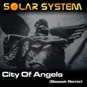 City of Angels (Baseek Remix) de Solar System
