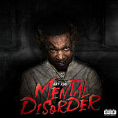 Mental Disorder by GBF King