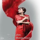 Maria Callas: Puccini- Manon Lescaut de Maria Callas