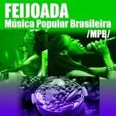 Feijoada & Música Popular Brasileira (MPB) de Various Artists