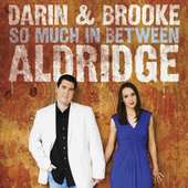 So Much In Between di Darin Aldridge