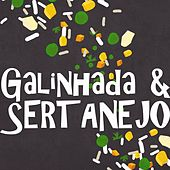 Galinhada & Sertanejo de Various Artists