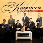 Grace Says de Kingsmen