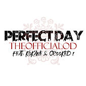 Perfect Day by TheOfficialOD