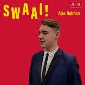 Swaai! by Alex Belman