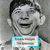 Freddy Morgan - The Selection by Freddy Morgan