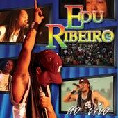 Edu Ribeiro (Ao Vivo) de Edu Ribeiro