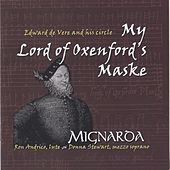 My Lord of Oxenford's Maske: Edward de Vere and his circle by Various Artists