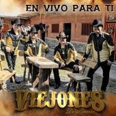 En Vivo para Ti (En Vivo) de Los Viejones de Linares
