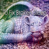 70 Fix Broken Sle - EP by Spa Relaxation