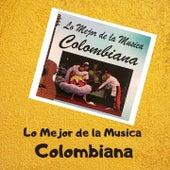 Lo Mejor de la Musica Colombiana de Billo's Caracas Boys, El Combo de las Estrellas, Lizandro Meza, Pacho Galan, The Latin Brothers