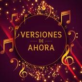 Versiones De Ahora by Various Artists