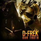 Our Truth de D-Frek