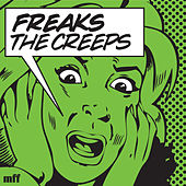 The Creeps (You're Giving Me) EP di Freaks