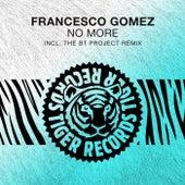 No More de Francesco Gomez